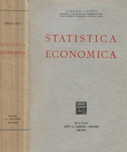 Statistica Economica. . Libero Lenti. 1940. .