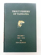 LEATHER TROUT FISHERY OF TASMANIA VOLUME ONE DON GILMOUR 1996