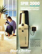 PUBLICITE ADVERTISING 016  1985  BLACK & DECKER  le Spir 2000 aspirateur