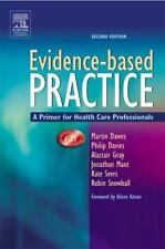 Evidence-Based Practice : A Primer for Health Care Professionals by Martin Dawes