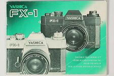 Yashica FX-1 Gebrauchsanweisung Bedienungsanleitung Handbuch User Manual