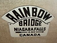 "VINTAGE RAINBOW BRIDGE NIAGRA FALLS +CANADA 7"" PORCELAIN METAL GASOLINE OIL SIGN"
