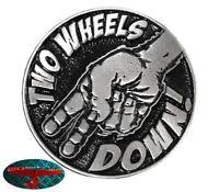 TWO WHEELS DOWN BIKER Pin Anstecker Anstecknadel Chopper USA Harley Forever