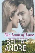 The Look of Love (Chase & Chloe): The Sullivans, Bella Andre, Good Book