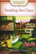 Reading the Clues Secrets of Marys Bookshop Charlotte Carter 2012 Mystery Book 3