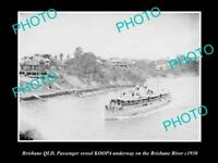 OLD LARGE HISTORIC PHOTO OF STEAMSHIP KOOPA ON THE BRISBANE RIVER c1930 QLD