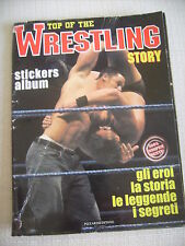 ALBUM FIGURINE TOP OF THE WRESTLING STORY EDITORE PIZZARDI  2005