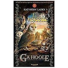El rescate. Guardianes de Ga'hoole 3 (Guardianes De Ga'hoole  Guardian-ExLibrary