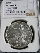 USA $1, Trade Dollar 1877 S, NGC AU Details CHOPMARKED