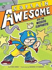 Captain Awesome: Captain Awesome and the Missing Elephants 10 by Stan Kirby...