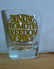 """""""Drinking Promotes Freedom of Speech"""" Novelty Shot Glass -Black & Yellow Graphic"""