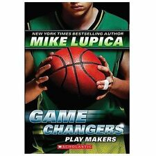 Game Changers #2: Play Makers 2 by Mike Lupica (2014, Paperback)