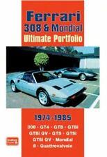 FERRARI 308 & Mondial 1974-1985 Ultimate Portfolio - GT4, GTB, GTBi, GTS, GTSi
