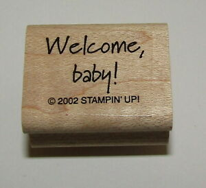 Welcome Baby Rubber Stamp New Stampin Up Wood Mounted Shower