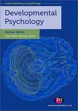 Developmental Psychology (Critical Thinking in Psychology Series), Upton, Penney
