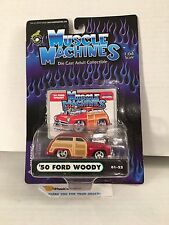 '50 Ford Woody * Muscle Machines 1:64 Scale * Y13
