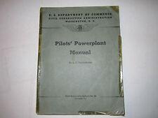 1940 PILOT'S POWERPLANT MANUAL - CIVIL AERONAUTICS ADMIN. - LARGE MANUAL -TUB EM