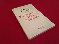 André Frossard  Excusez-moi d' être Français  (1992)