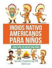 Indios Nativo Americanos para Niños : Libro para Colorear para Niños by...