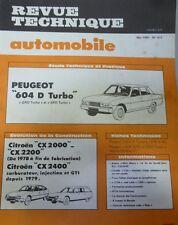 NEUF Revue technique PEUGEOT 604 D TURBO RTA 411 1981 CITROEN CX 2000 2400 GTI