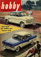 hobby 10/57 1957 NSU Prinz I Ford Taunus 17 M BMW 600 Goggo Cabrio VW Käfer C82