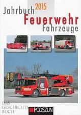 Jahrbuch 2015 Feuerwehr-Fahrzeuge NEU (Neuheiten, Graaff/Feuewehrtechnik-Buch)
