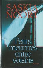 Petits meurtres entre voisins.Saskia NOORT.France Loisirs CV22