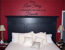 Every Love Story Bedroom Wall Quotes Wall Sticker Vinyl Wall Art Lettering 13x22