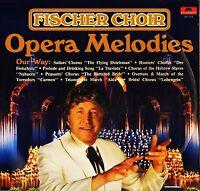 FISCHER CHOIR opera melodies 2371 973 canadian polydor 1979 LP PS EX+/VG+