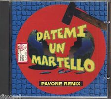 RITA PAVONE - Dtemi un martello - Pavone Remix - CD 1994 COME NUOVO / AS NEW