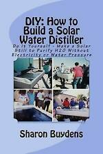 DIY: How to Build a Solar Water Distiller: Do It Yourself - Make a Solar Still t