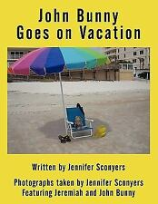 John Bunny Goes on Vacation (Paperback or Softback)