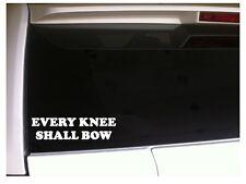 "Every Knee Shall Bow Vinyl Car Sticker Decal 7"" K42 Christian Jesus Cross Gospel"