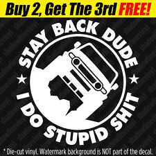 STAY BACK Vinyl Decal Sticker 4x4 SUV Off-Road Funny trd Fits: Toyota FJ Cruiser