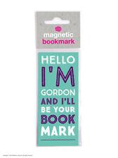 Brainbox Candy Hello I'm Gordon magnetic bookmark cheap gift funny present