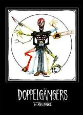 Doppelgangers, Hardcover by Pardee, Alex (Art), Brand New, Free shipping in t.