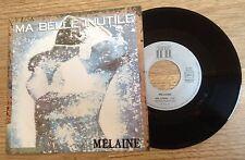 45 tours MELAINE Favennec Ma belle inutile 1987 comme NEUF