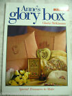 Anne's Glory Box #Ten 10 Gloria McKinnon Special Treasures to Make pb A45