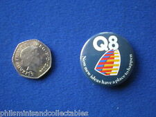 Q8 Petrol  pin badge   1980s