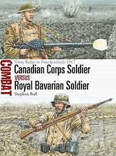CANADIAN CORPS SOLDIER VS ROYAL BAVARIAN SOLDIER - BULL, STEPHEN/ HOOK, ADAM (IL