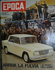 EPOCA N°650/ 10/MAR/1963 * ARRIVA LA FULVIA ( AL POSTO DELL'APPIA ) *