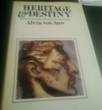 Heritage and Destiny : Reflections on Bell System in Transition by Alvin Von AUW