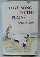 Mari Sandoz Love Song to the Plains Stated 1st Edition 1st Printing w/ DJ