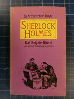 Sir Arthur Conan Doyle- SHERLOCK HOLMES 1990 -Das Reigate-Rätsel H-3723