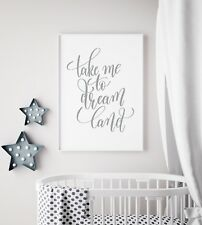Take Me To Dream Land Grey Unisex Cool Nursery Print Kids Wall Art Picture Gift