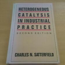 Heterogeneous Catalysis in Industrial Practice Second Edition by N. Satterfield
