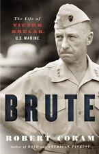 BRUTE THE LIFE OF VICTOR KRULAK US MARINE