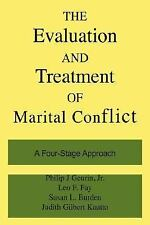 The Evaluation and Treatment of Marital Conflict: A Four-Stage Approac-ExLibrary