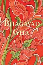 Bhagavad Gita: The Lord's Song (Paperback or Softback)