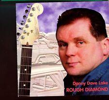Danny Dave Lake / Rough Diamond